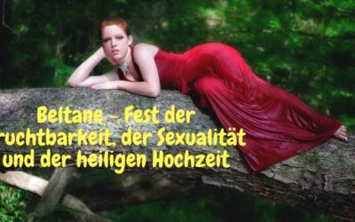 HFS_80 Beltane – Fest der Fruchtbarkeit, der Sexualität und der heiligen Hochzeit